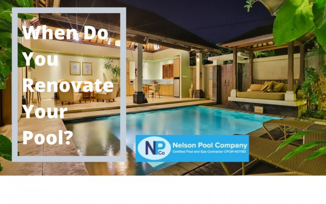 When Do You Renovate Your Pool?