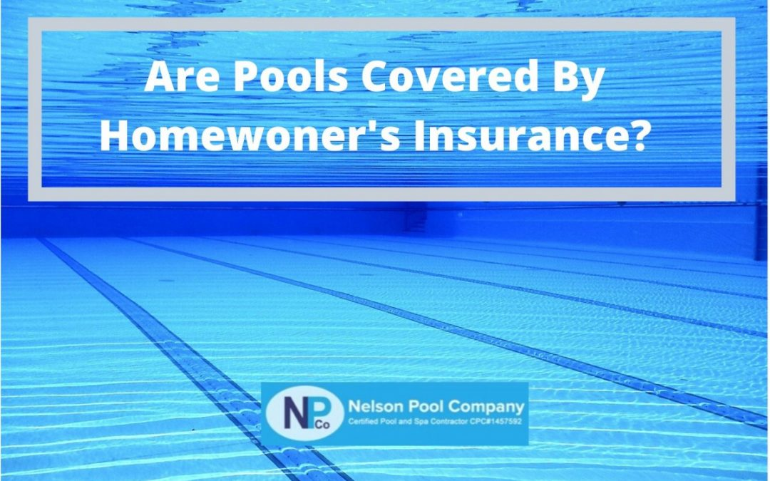 Are Pools Covered By Homeowner's Insurance?