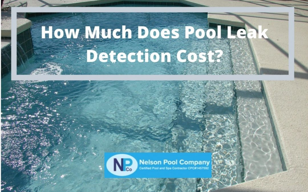 How Much Does Pool Leak Detection Cost?
